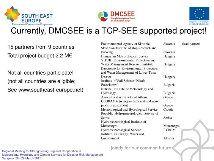 Currently, DMCSEE is a TCP-SEE supported project!