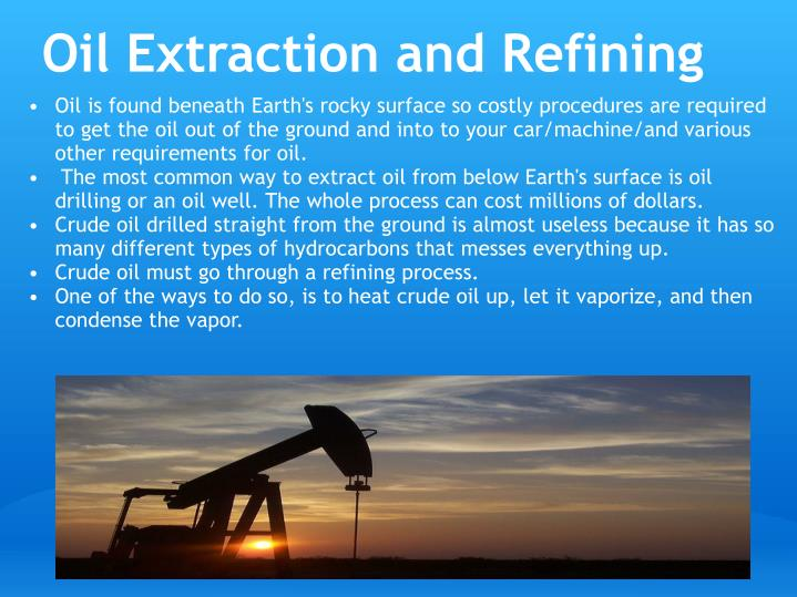 Oil Extraction and Refining