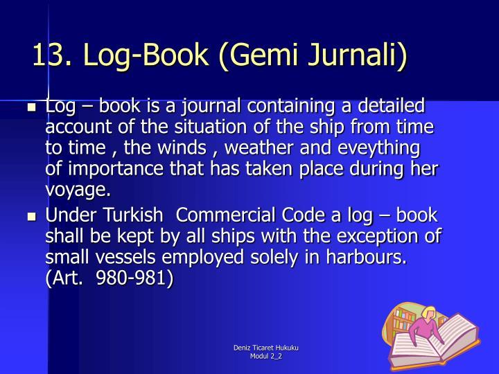 13. Log-Book (Gemi Jurnali)