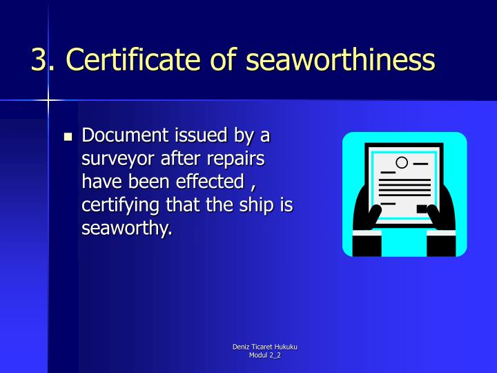 3. Certificate of seaworthiness