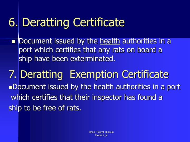 6. Deratting Certificate