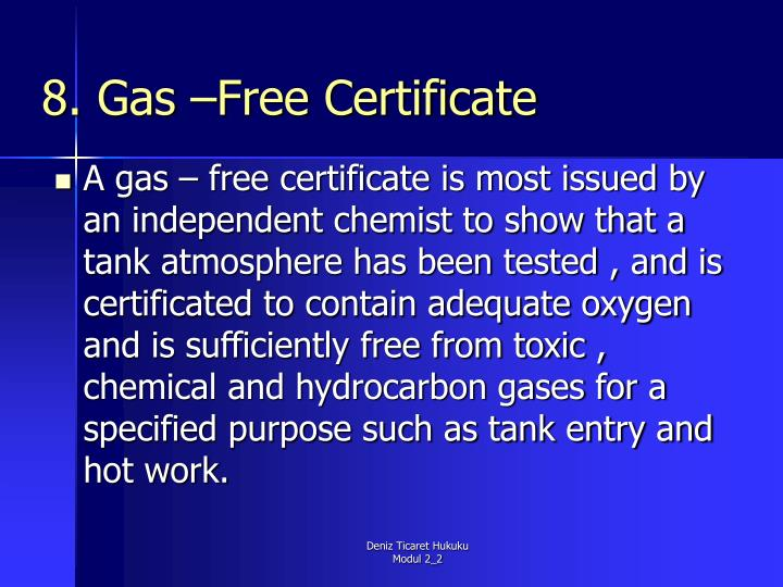 8. Gas –Free Certificate
