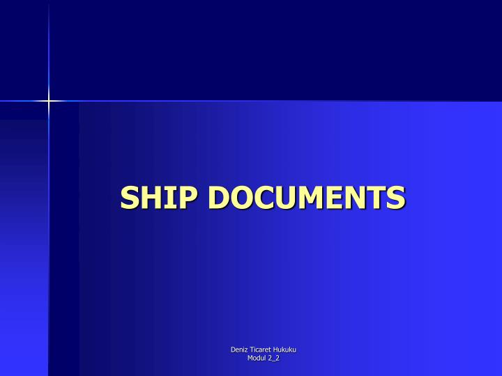 Ship documents