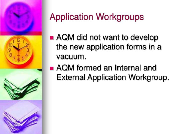 Application Workgroups