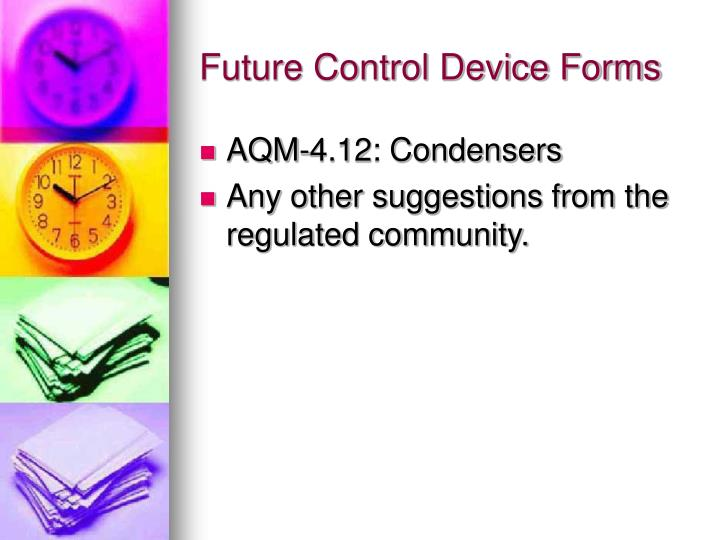 Future Control Device Forms