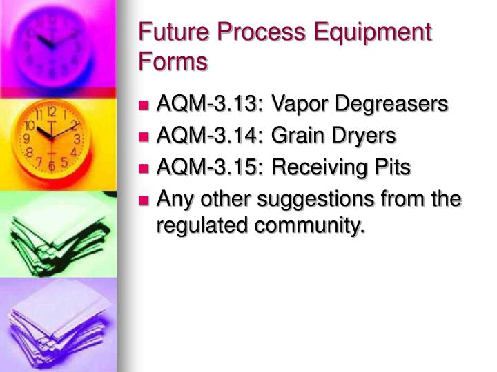 Future Process Equipment Forms
