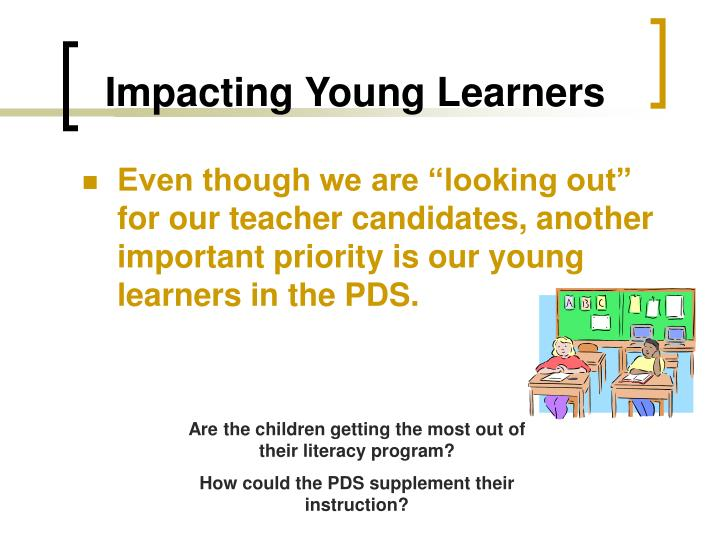 Impacting Young Learners