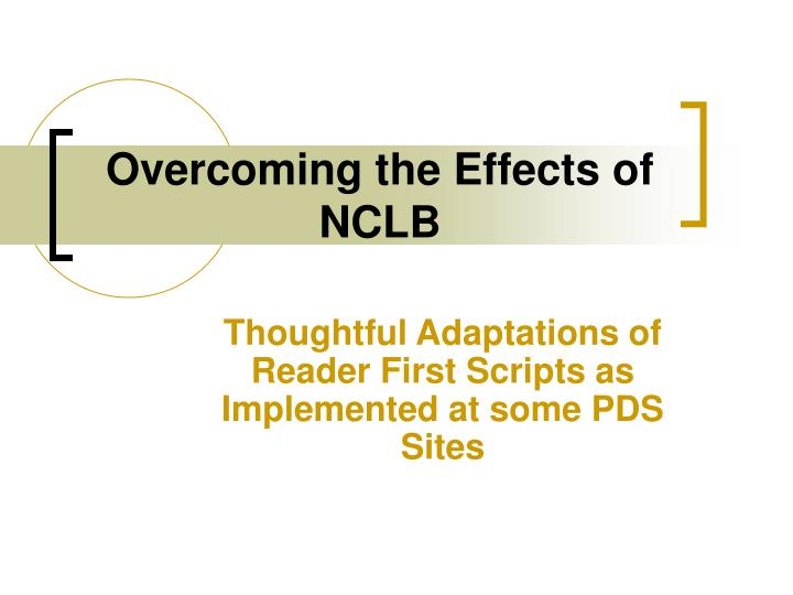 Overcoming the Effects of NCLB