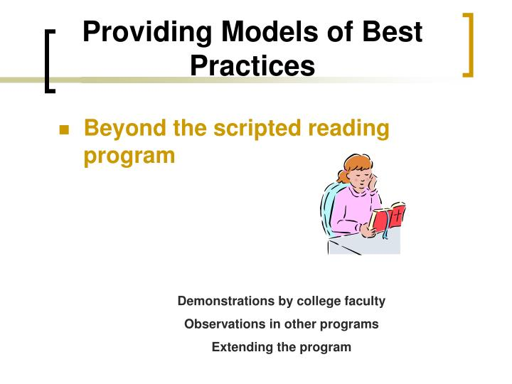 Providing Models of Best Practices