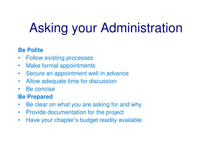 Asking your Administration