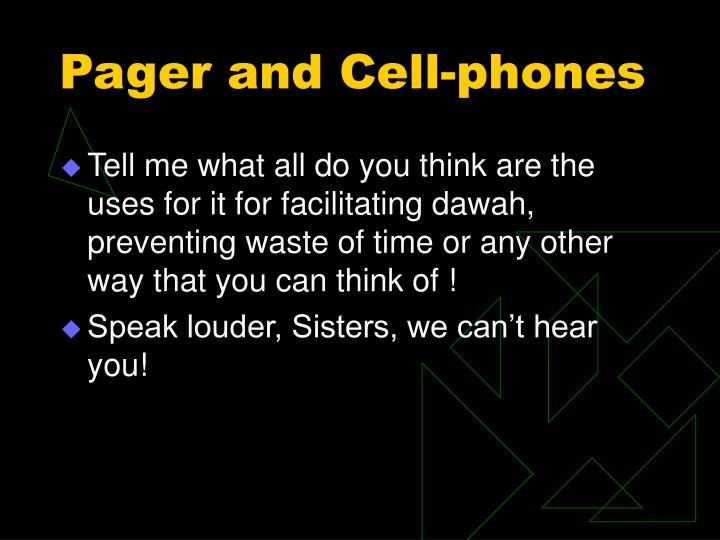 Pager and Cell-phones