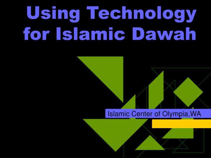 Using Technology for Islamic Dawah