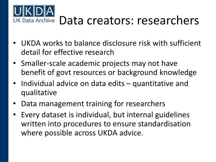 Data creators: researchers