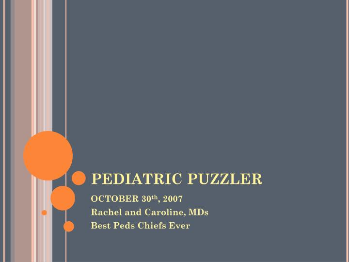 Pediatric puzzler