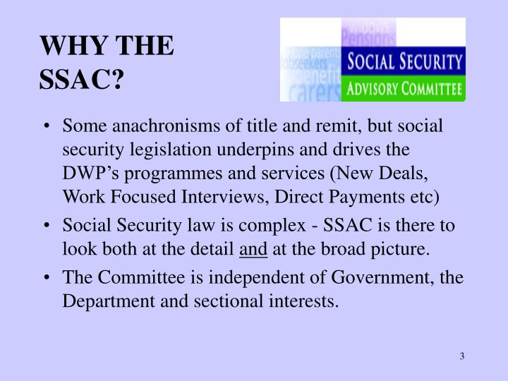 Why the ssac