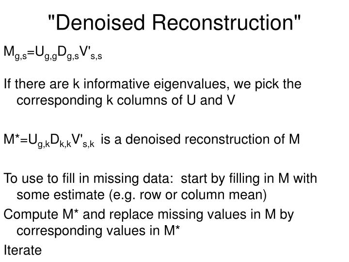 """Denoised Reconstruction"""