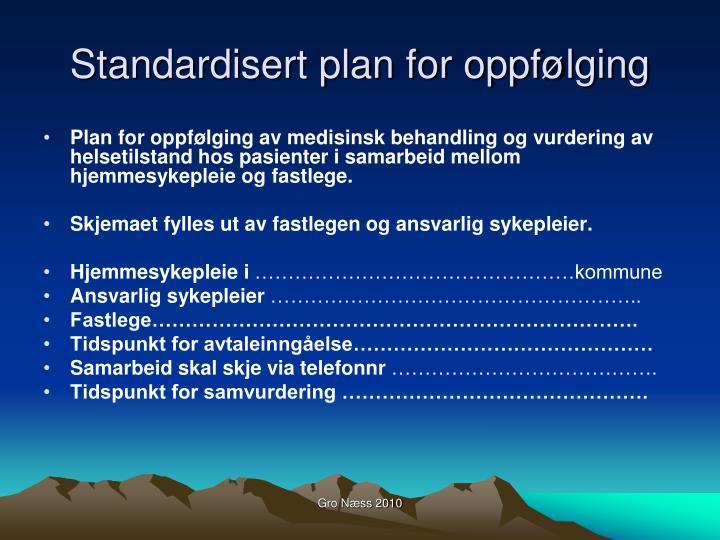 Standardisert plan for oppfølging