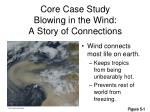 core case study blowing in the wind a story of connections