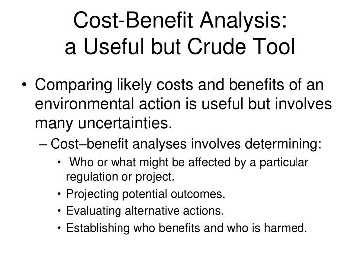 Cost-Benefit Analysis: