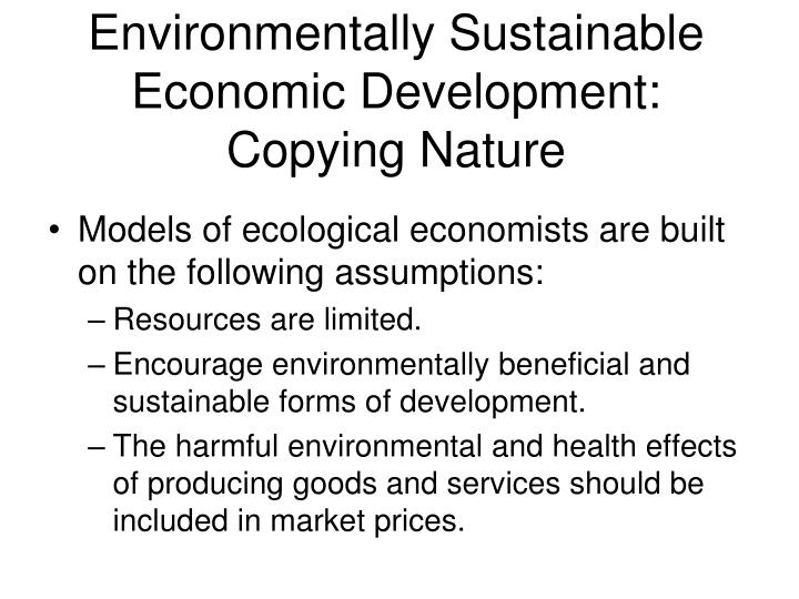 Environmentally Sustainable Economic Development: