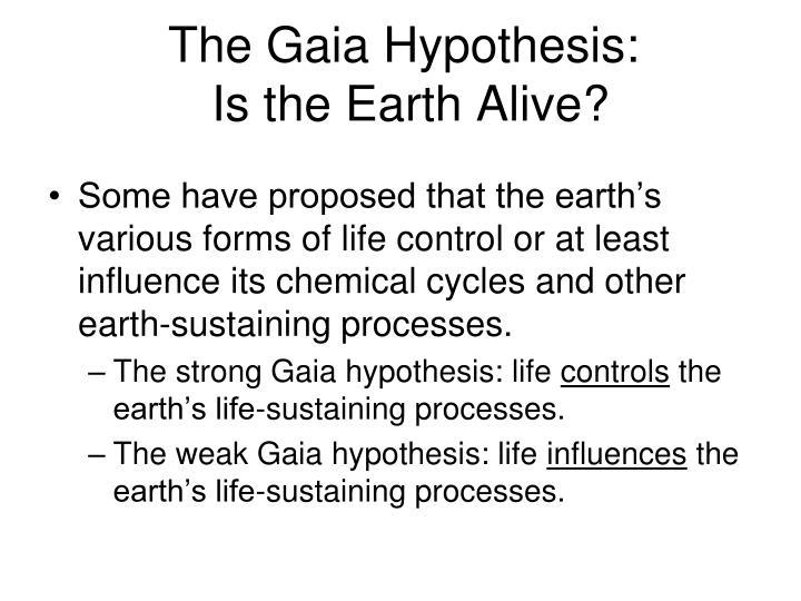 The Gaia Hypothesis: