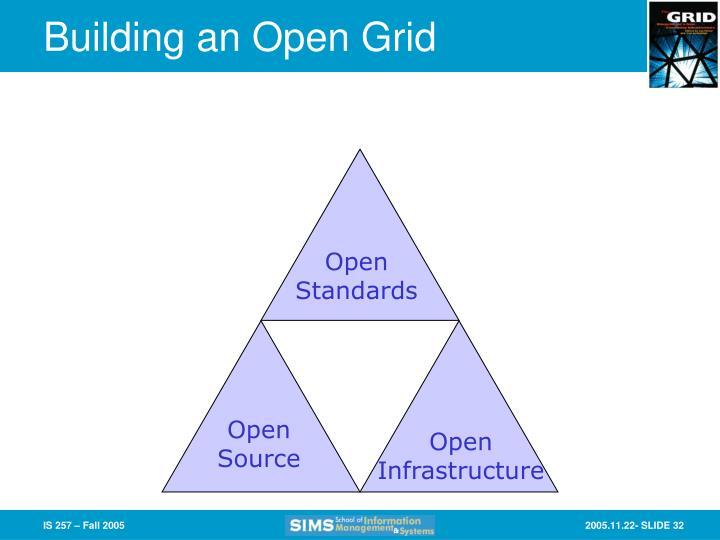 Building an Open Grid