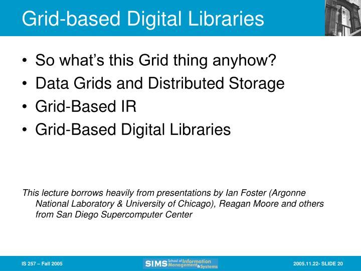Grid-based Digital Libraries
