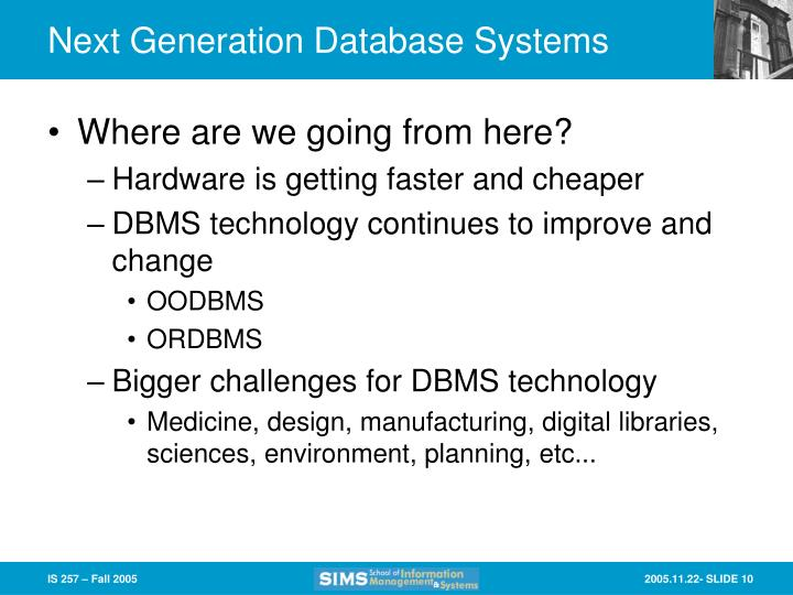 Next Generation Database Systems