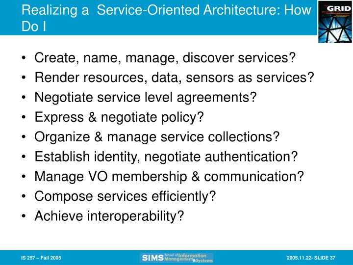 Realizing a  Service-Oriented Architecture: How Do I