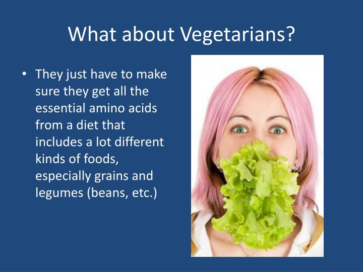 What about Vegetarians?