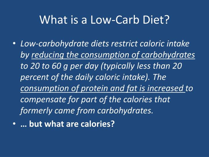 What is a Low-Carb Diet?