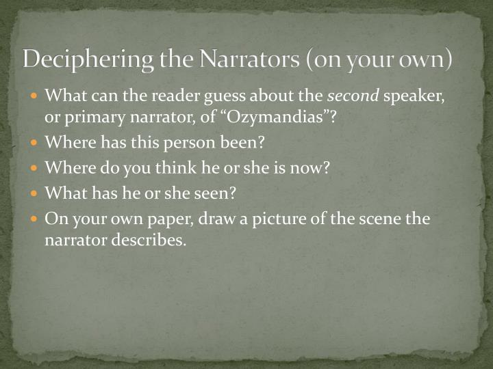 Deciphering the Narrators (on your own)