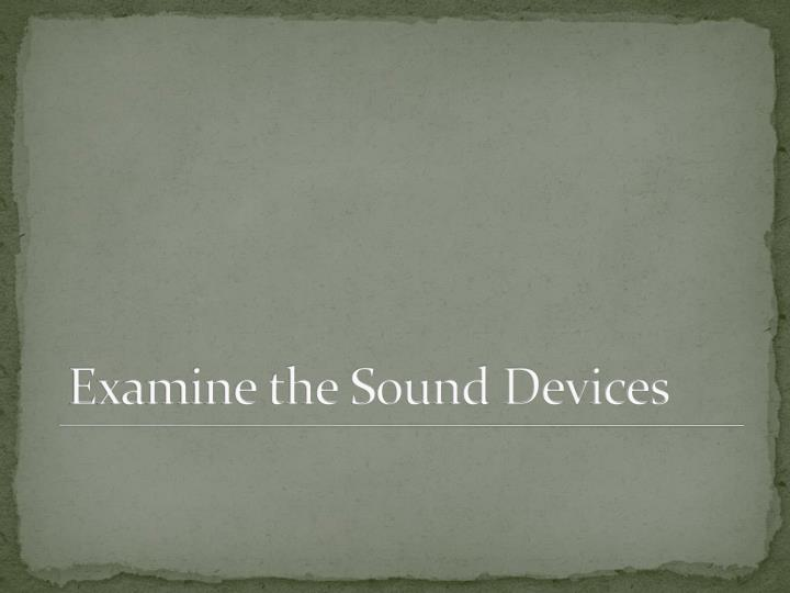 Examine the Sound Devices
