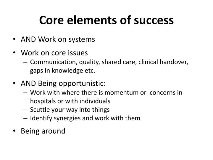 Core elements of success