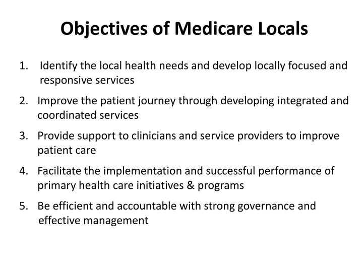 Objectives of Medicare Locals