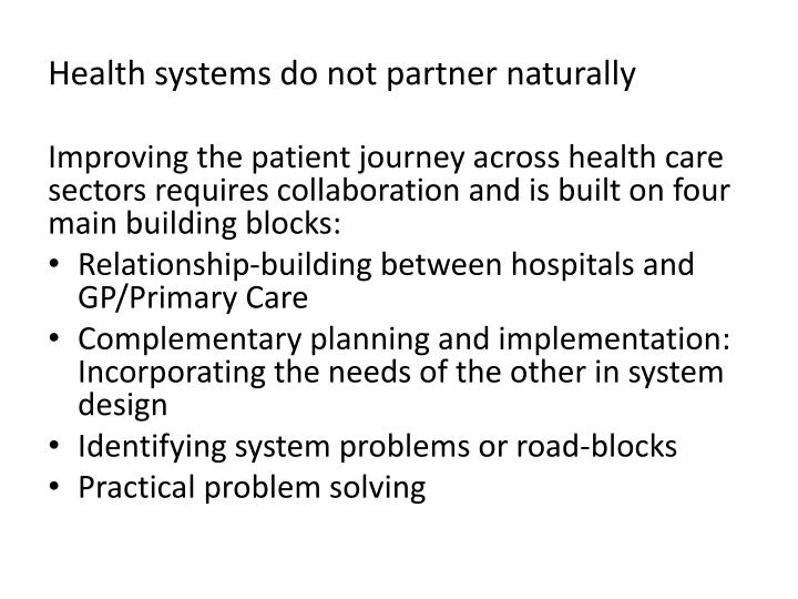 Health systems do not partner naturally