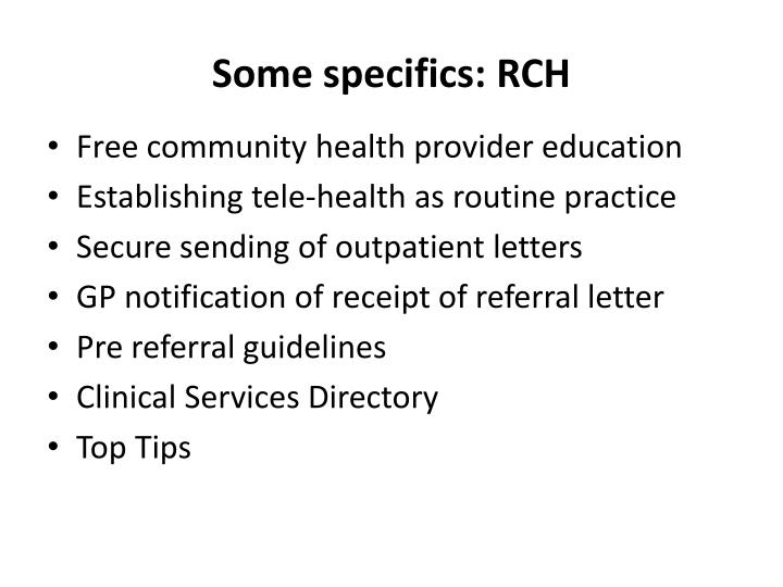 Some specifics: RCH