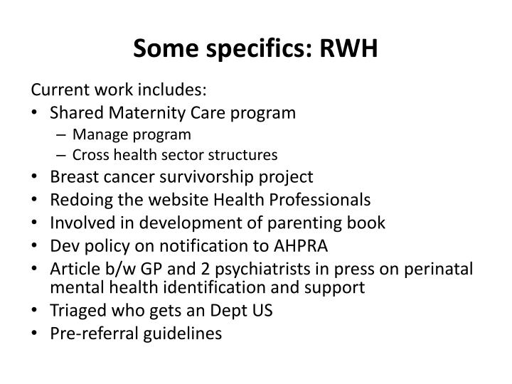 Some specifics: RWH
