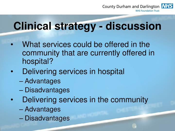 Clinical strategy - discussion