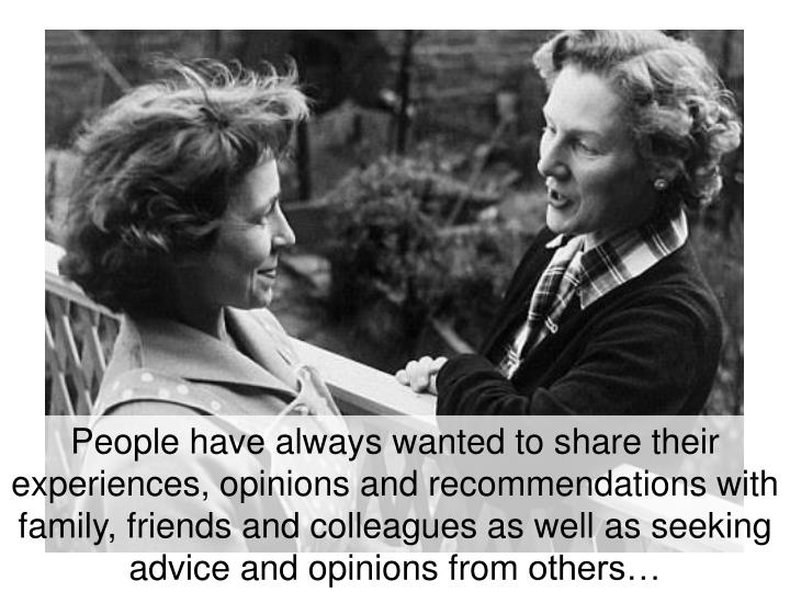 People have always