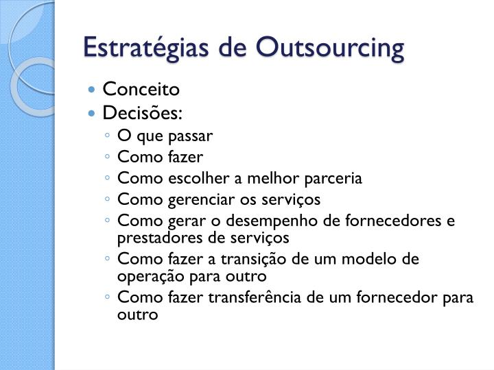 Estratégias de Outsourcing
