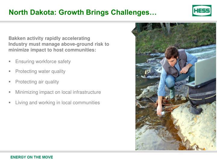 North Dakota: Growth Brings Challenges…