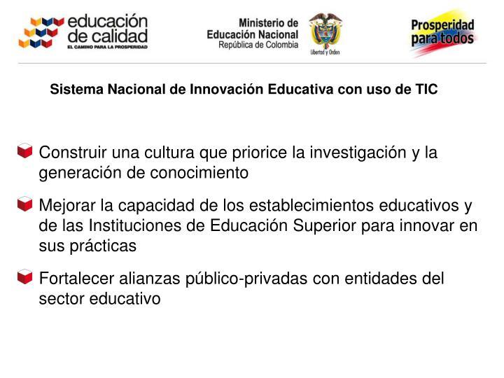 Sistema Nacional de Innovación Educativa con uso de TIC
