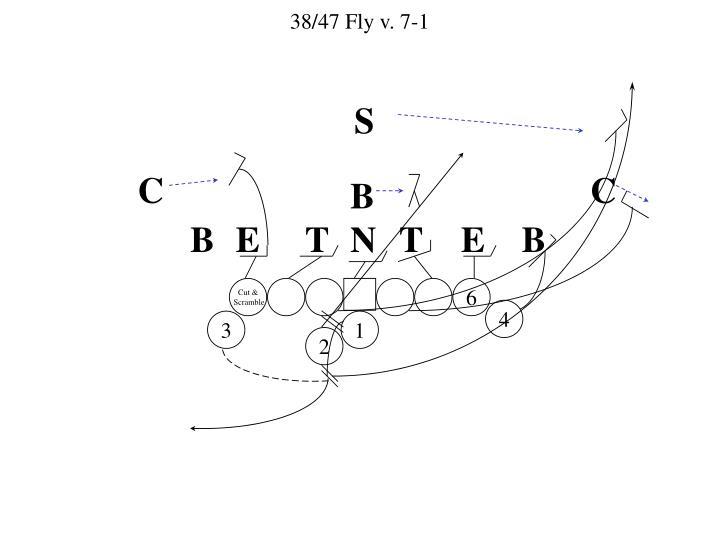 38/47 Fly v. 7-1