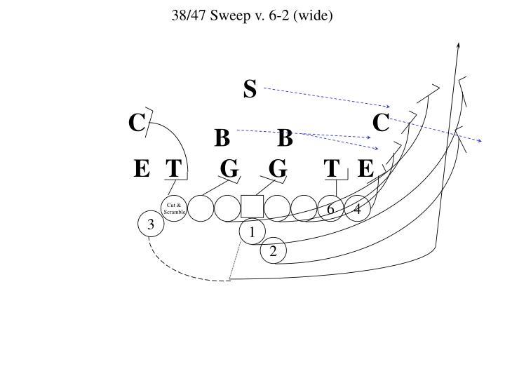 38/47 Sweep v. 6-2 (wide)