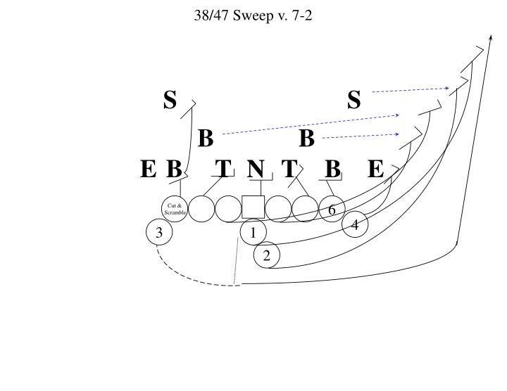 38/47 Sweep v. 7-2