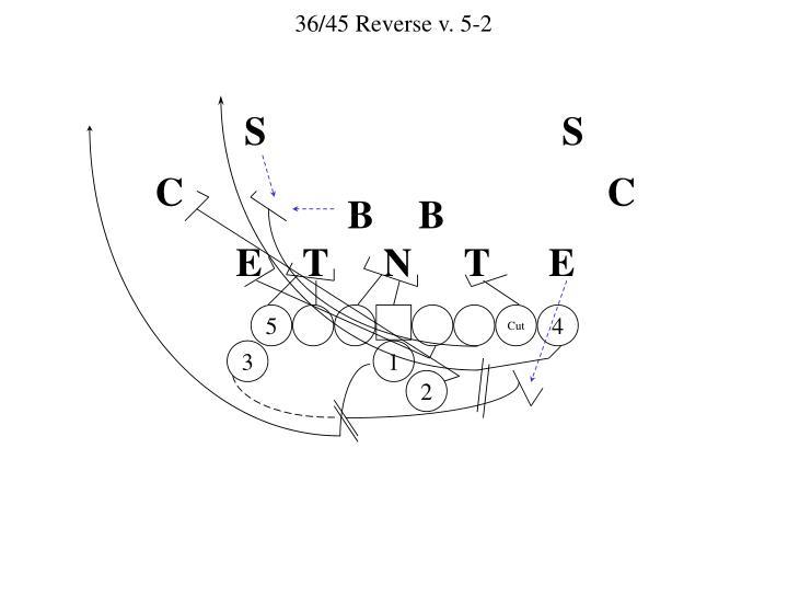 36/45 Reverse v. 5-2