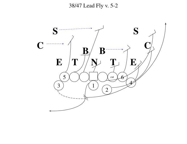 38/47 Lead Fly v. 5-2