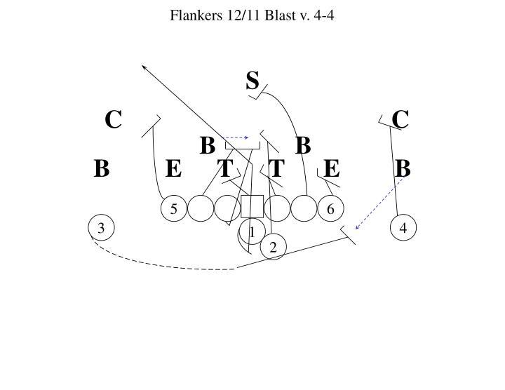 Flankers 12/11 Blast v. 4-4