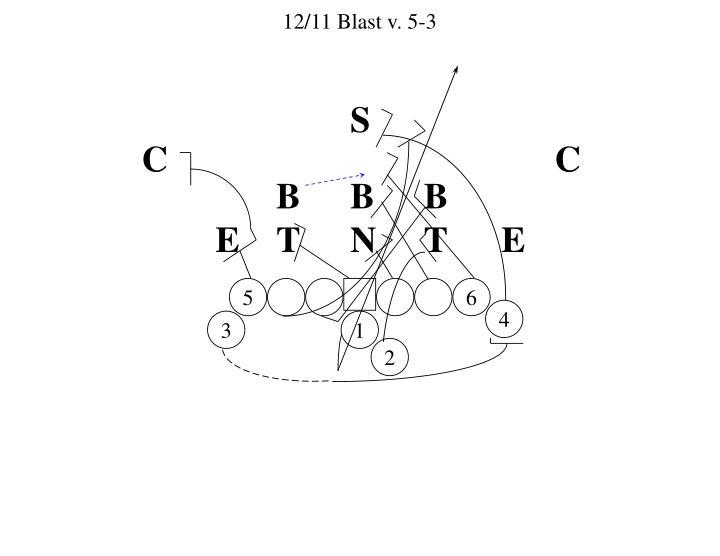 12/11 Blast v. 5-3
